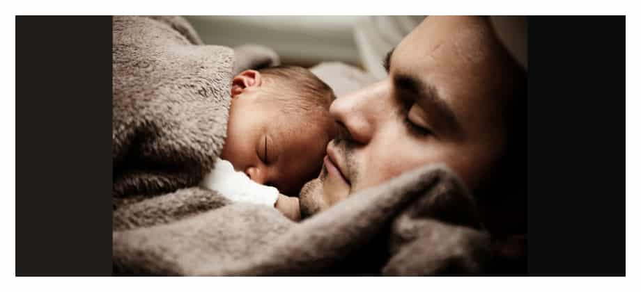 dad and baby The body need Sleep