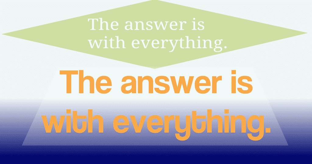 The answer is with everything when we learn to live the amazing life